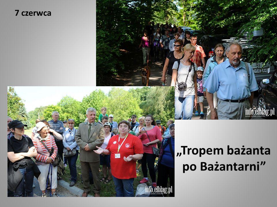 7 czerwca przewodnik: Jolanta Kałabun ilość uczestników: ponad 114 osób