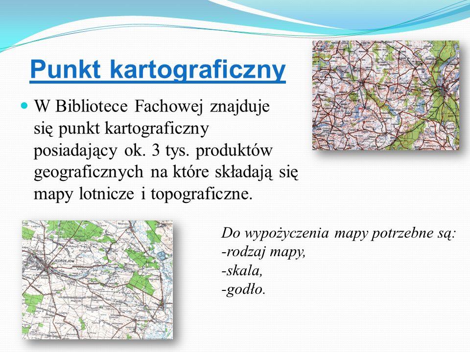 Punkt kartograficzny W Bibliotece Fachowej znajduje się punkt kartograficzny posiadający ok. 3 tys. produktów geograficznych na które składają się map