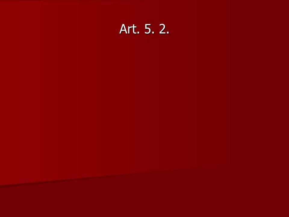 Art. 5. 2.