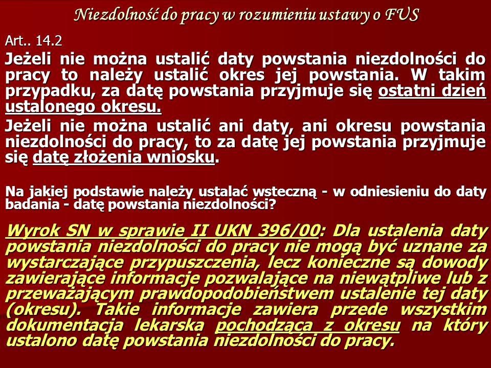 Niezdolność do pracy w rozumieniu ustawy o FUS Art..