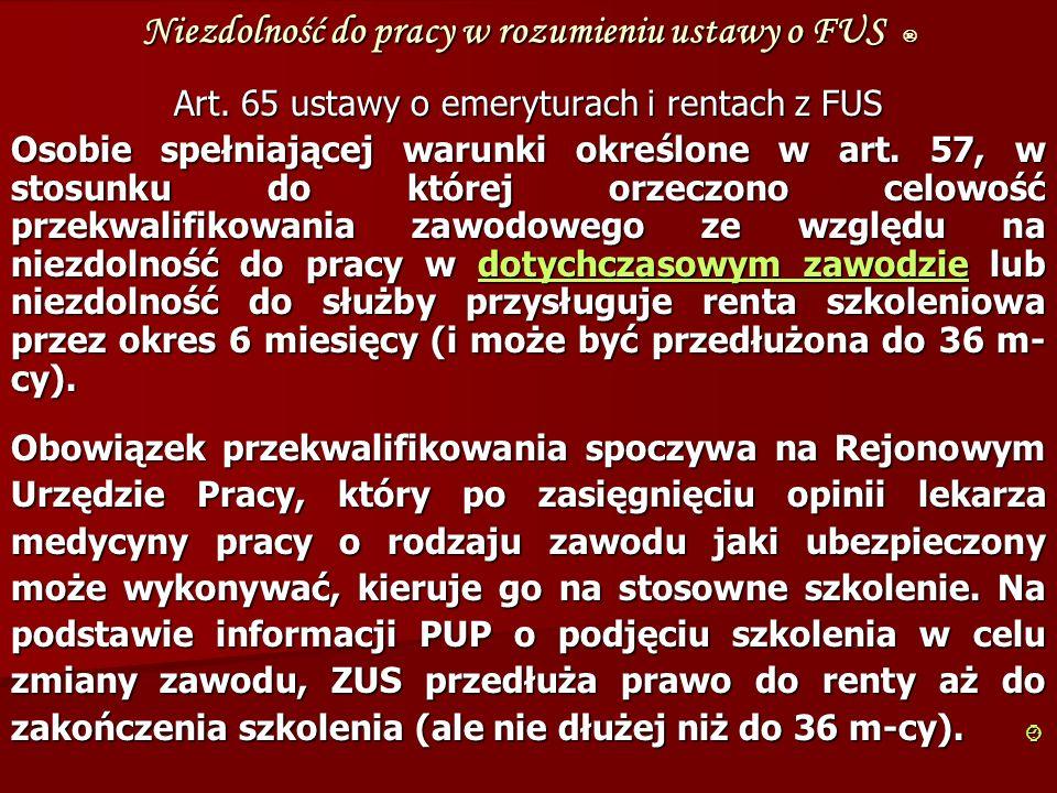 Niezdolność do pracy w rozumieniu ustawy o FUS ® Art.