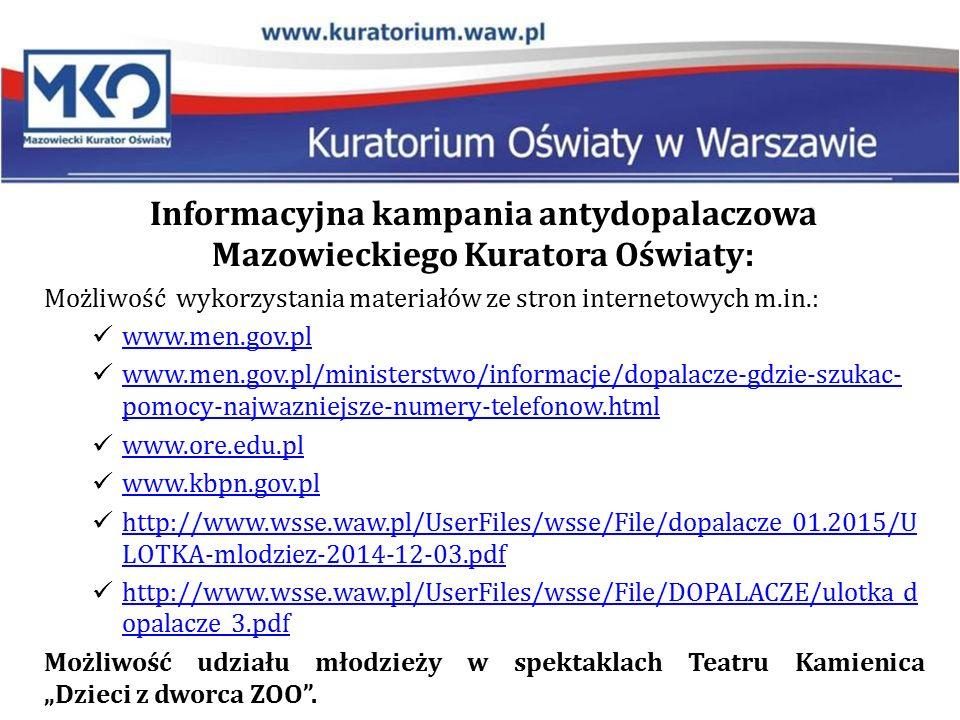Informacyjna kampania antydopalaczowa Mazowieckiego Kuratora Oświaty: Możliwość wykorzystania materiałów ze stron internetowych m.in.: www.men.gov.pl
