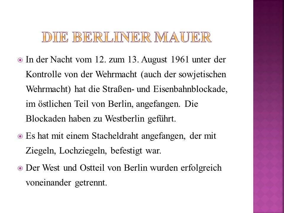  2.Jak się wtedy odczuwało w Berlinie Zach., że żyje sie za murem.