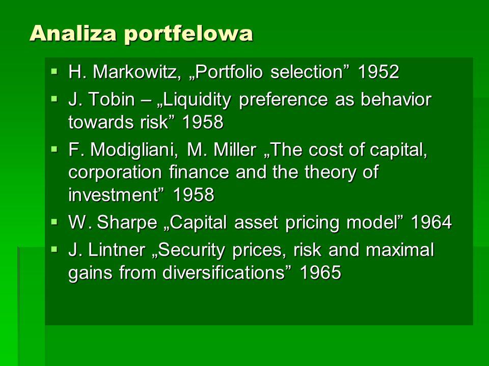 """Analiza portfelowa  H. Markowitz, """"Portfolio selection 1952  J."""