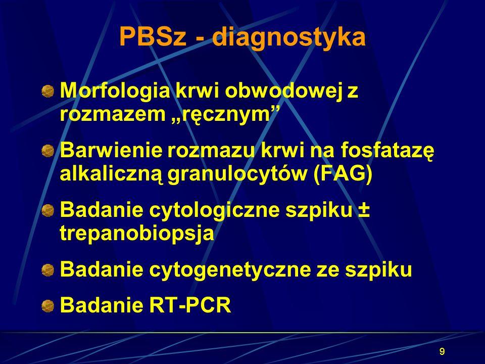 """9 PBSz - diagnostyka Morfologia krwi obwodowej z rozmazem """"ręcznym"""" Barwienie rozmazu krwi na fosfatazę alkaliczną granulocytów (FAG) Badanie cytologi"""