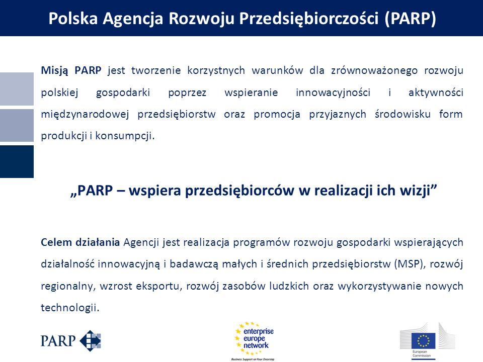 Misją PARP jest tworzenie korzystnych warunków dla zrównoważonego rozwoju polskiej gospodarki poprzez wspieranie innowacyjności i aktywności międzynar