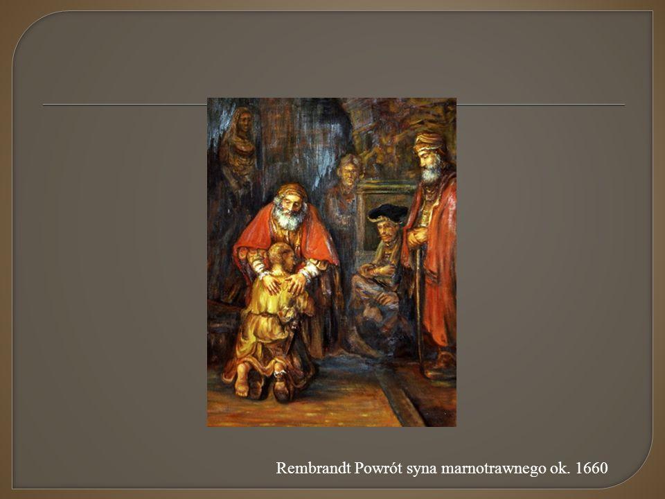 Rembrandt Powrót syna marnotrawnego ok. 1660