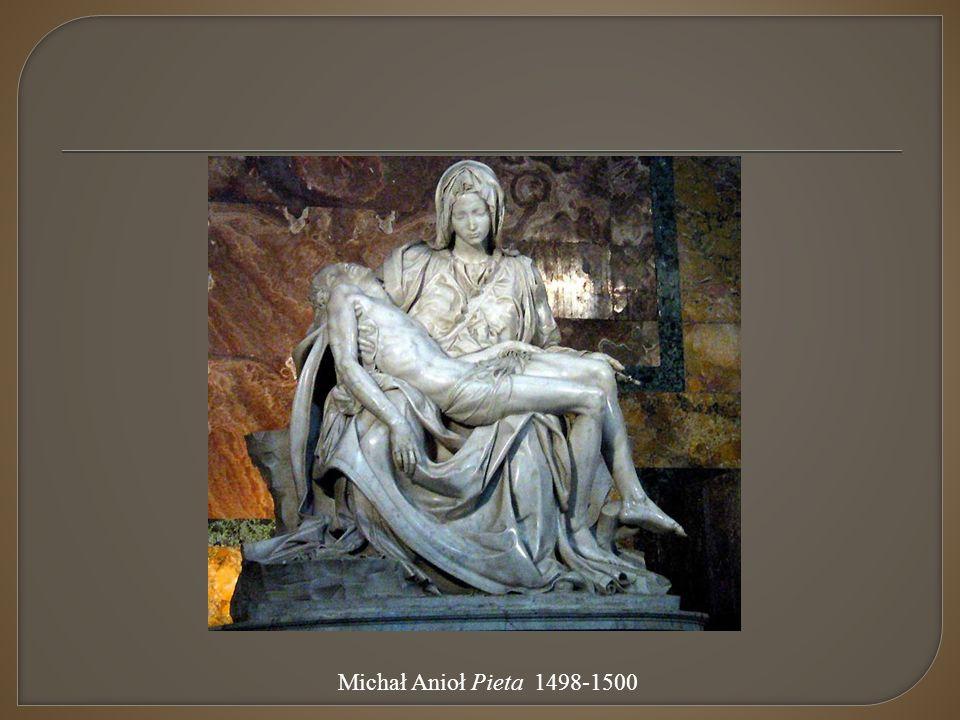 Michał Anioł Pieta 1498-1500