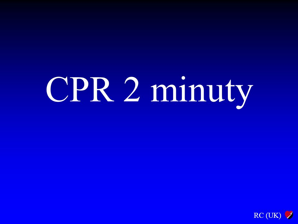 RC (UK) CPR 2 minuty