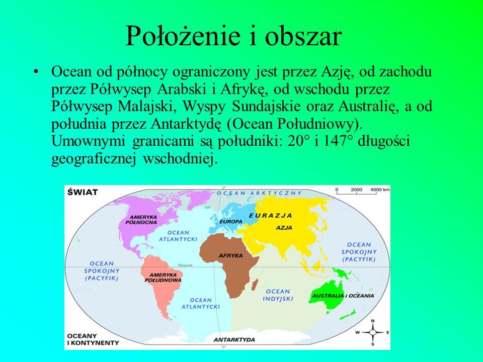 Położenie i obszar Ocean od północy ograniczony jest przez Azję, od zachodu przez Półwysep Arabski i Afrykę, od wschodu przez Półwysep Malajski, Wyspy