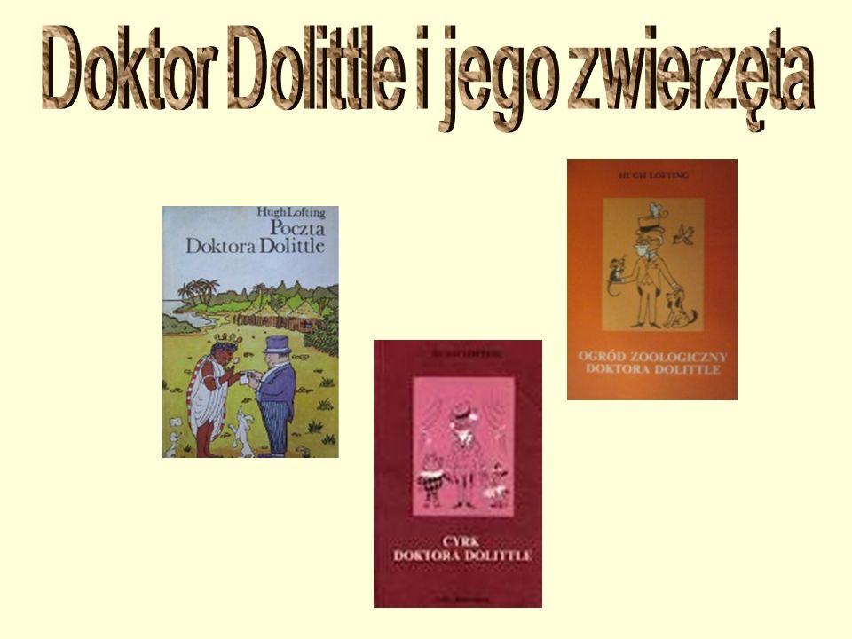 Książki o Doktorze Dolittle napisał Hugh Lofting