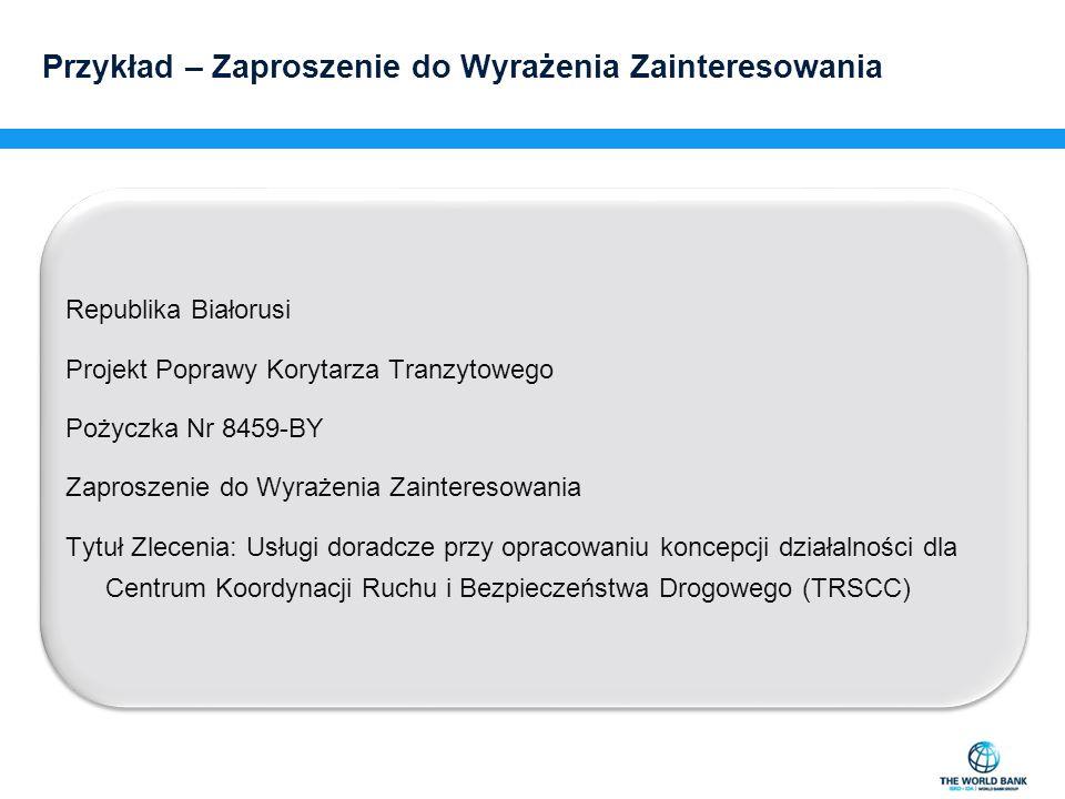 Przykład – Zaproszenie do Wyrażenia Zainteresowania Republika Białorusi Projekt Poprawy Korytarza Tranzytowego Pożyczka Nr 8459-BY Zaproszenie do Wyra