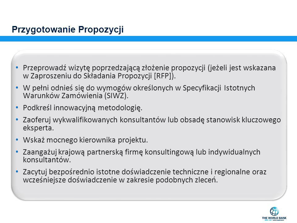 Przygotowanie Propozycji Przeprowadź wizytę poprzedzającą złożenie propozycji (jeżeli jest wskazana w Zaproszeniu do Składania Propozycji [RFP]). W pe