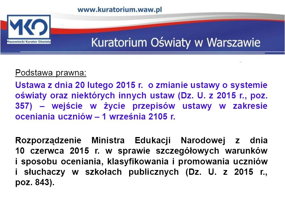 Podstawa prawna: Ustawa z dnia 20 lutego 2015 r.