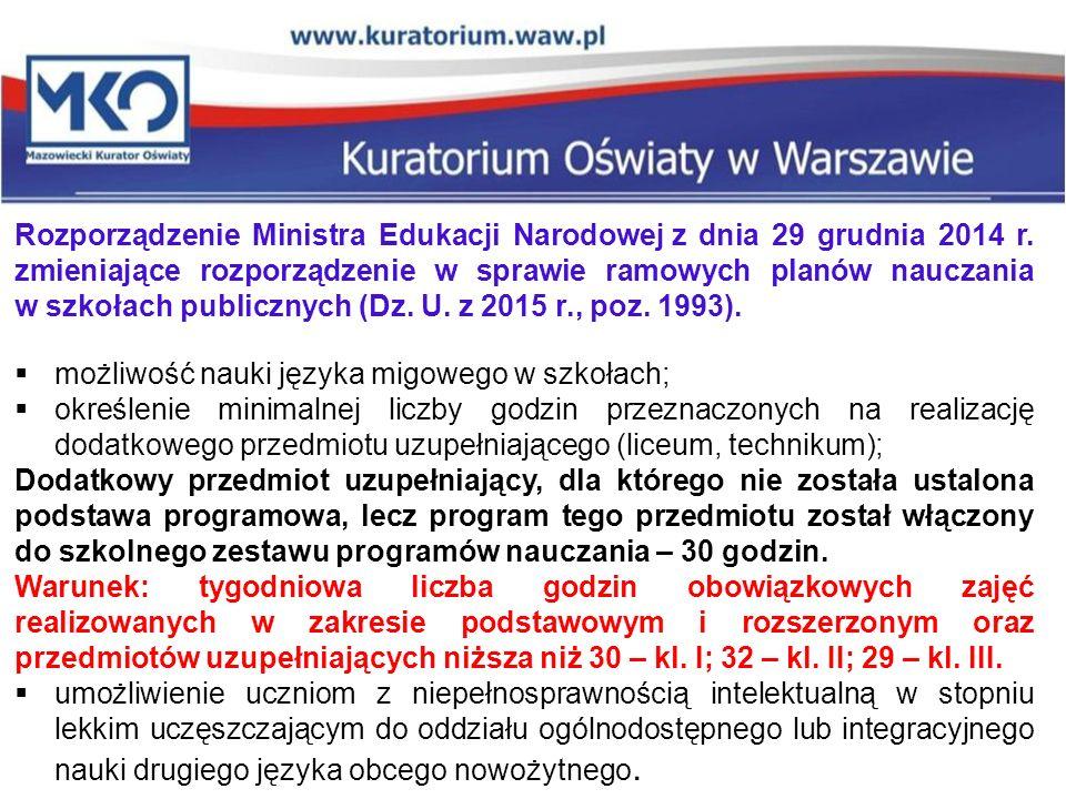 Rozporządzenie Ministra Edukacji Narodowej z dnia 29 grudnia 2014 r. zmieniające rozporządzenie w sprawie ramowych planów nauczania w szkołach publicz