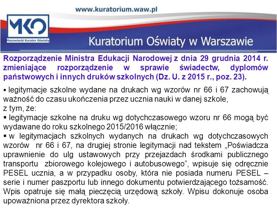 Rozporządzenie Ministra Edukacji Narodowej z dnia 29 grudnia 2014 r. zmieniające rozporządzenie w sprawie świadectw, dyplomów państwowych i innych dru