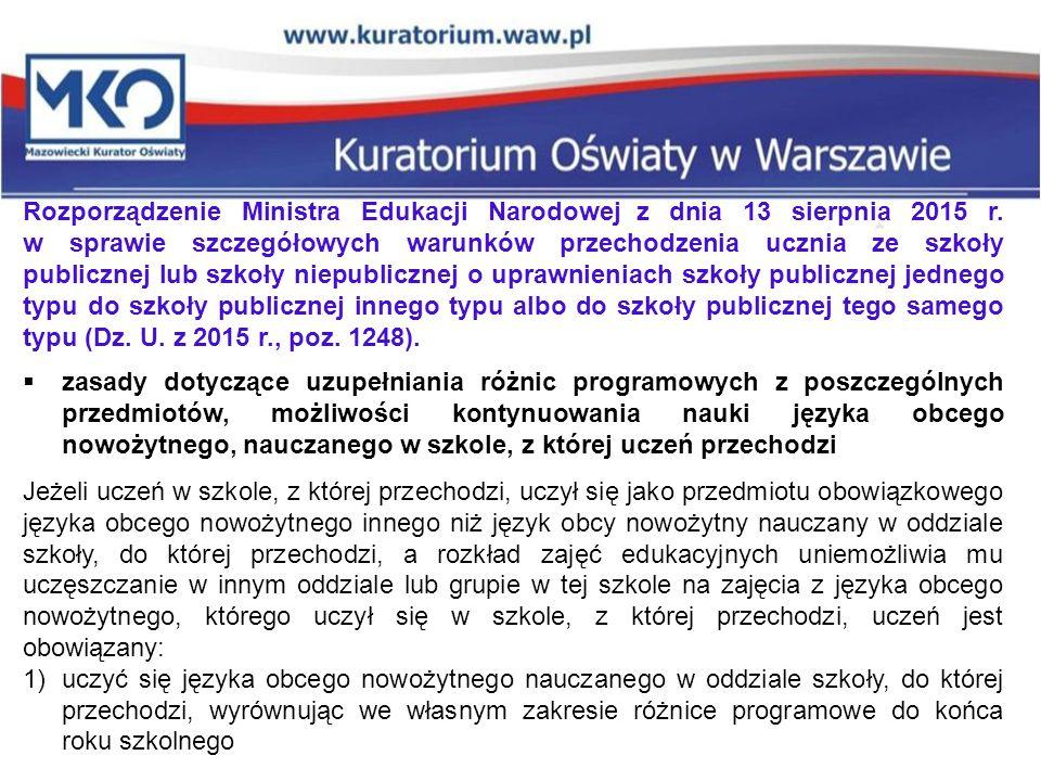 Rozporządzenie Ministra Edukacji Narodowej z dnia 13 sierpnia 2015 r. w sprawie szczegółowych warunków przechodzenia ucznia ze szkoły publicznej lub s