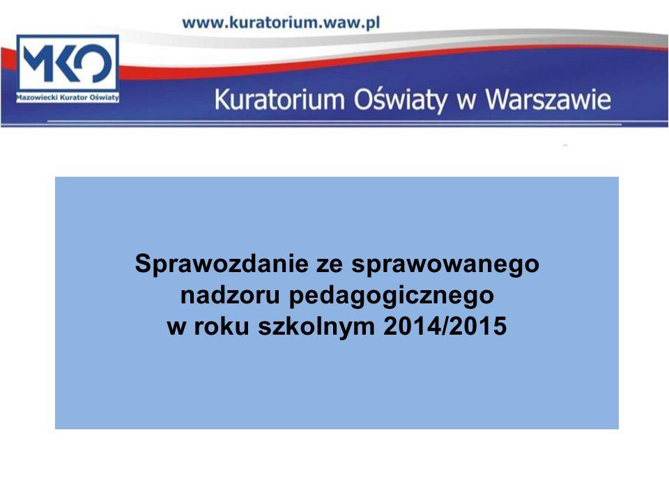 Sprawozdanie ze sprawowanego nadzoru pedagogicznego w roku szkolnym 2014/2015
