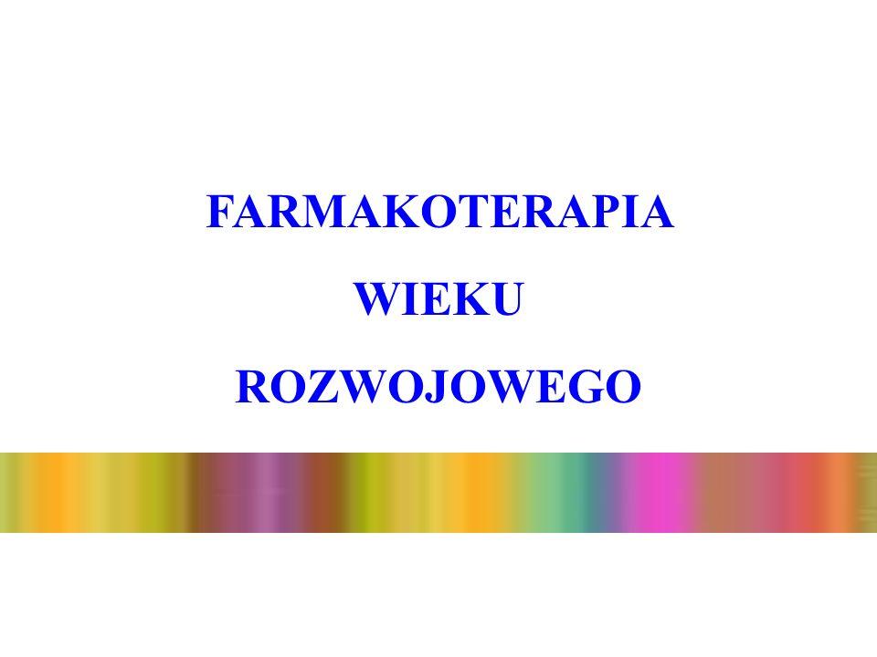 DYSTRYBUCJA ODMIENNOŚCI FARMAKOLOGICZNE WYSTĘPUJĄCE U DZIECI Różnice ilościowe (mniejsza ilość) i jakościowe (mniejsze powinowactwo), w konsekwencji większa frakcja wolna.