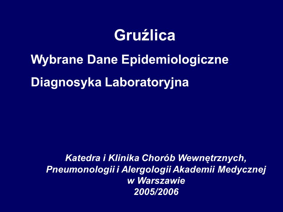 Nowoczesna laboratoryjna diagnostyka gruźlicy obejmuje (i) bakterioskopię oraz metody molekularne (ii) wyhodowanie prątków pożywka L-J pożywki płynne z różnymi systemami detekcji wzrostu prątków (iii) określenie gatunku wyhodowanych prątków konwencjonalne metody biochemiczno- mikrobiologiczne metody molekularne (PCR, sondy genetyczne) analiza kwasów mikolowych techniką HPLC (iv) określenie lekowrażliwości