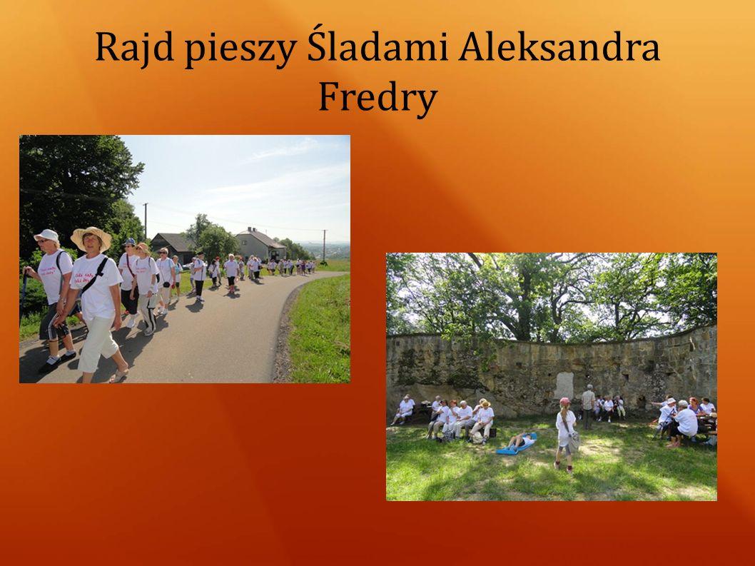 Rajd pieszy Śladami Aleksandra Fredry