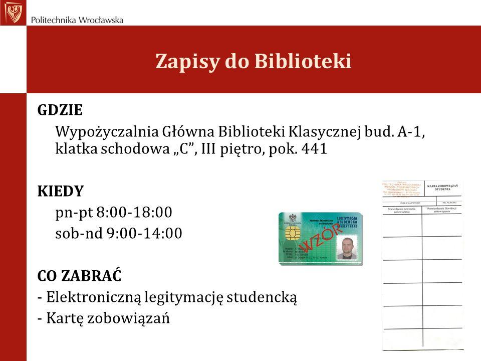 Zapisy do Biblioteki GDZIE Wypożyczalnia Główna Biblioteki Klasycznej bud.