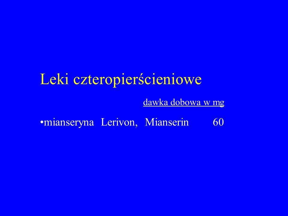 Leki czteropierścieniowe dawka dobowa w mg mianseryna Lerivon, Mianserin60