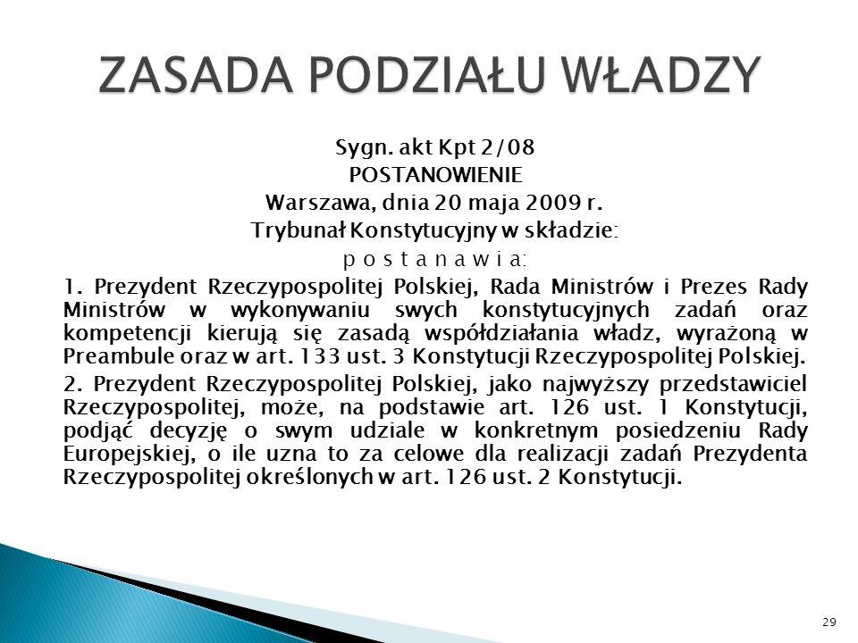 Sygn.akt Kpt 2/08 POSTANOWIENIE Warszawa, dnia 20 maja 2009 r.