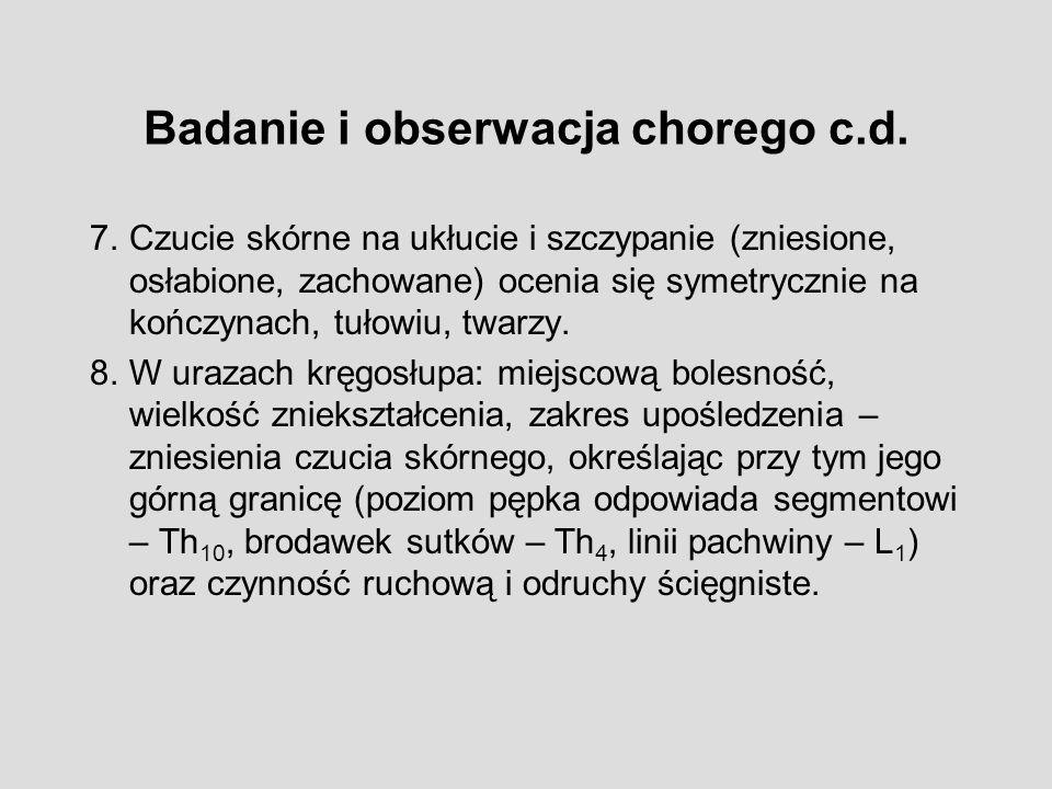 Badanie i obserwacja chorego c.d.