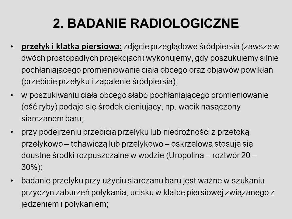 BADANIE RADIOLOGICZNE c.d.