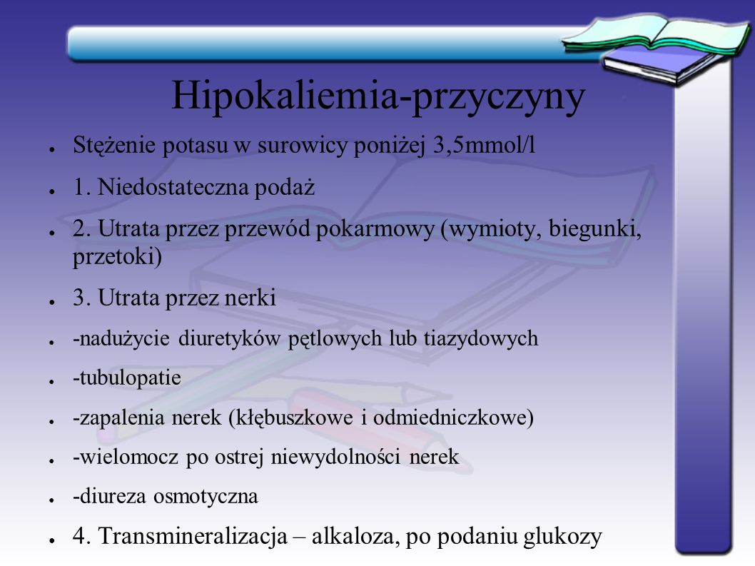 Hiperkaliemia - objawy: Ze strony układu nerwowego: - zaburzenia świadomości Ze strony mięśni szkieletowych: - osłabienie mięśni - skurcze pojedynczych grup mięśniowych