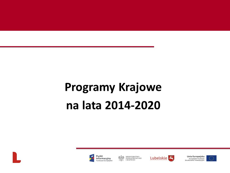 Programy Programy Krajowe na lata 2014-2020 81