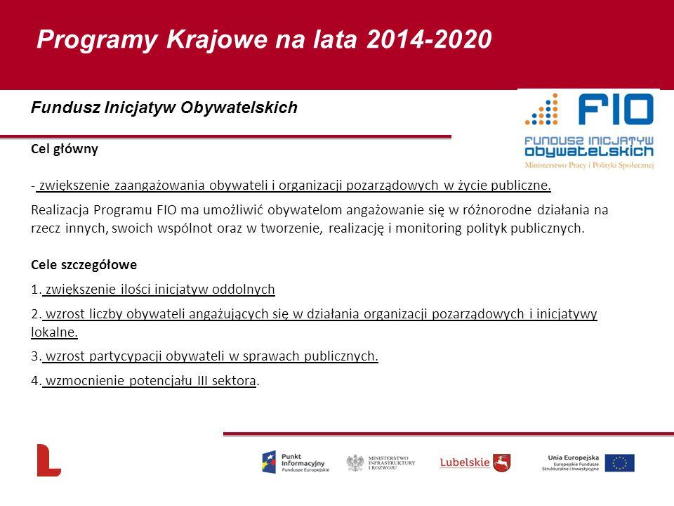 Cel główny - zwiększenie zaangażowania obywateli i organizacji pozarządowych w życie publiczne. Realizacja Programu FIO ma umożliwić obywatelom angażo