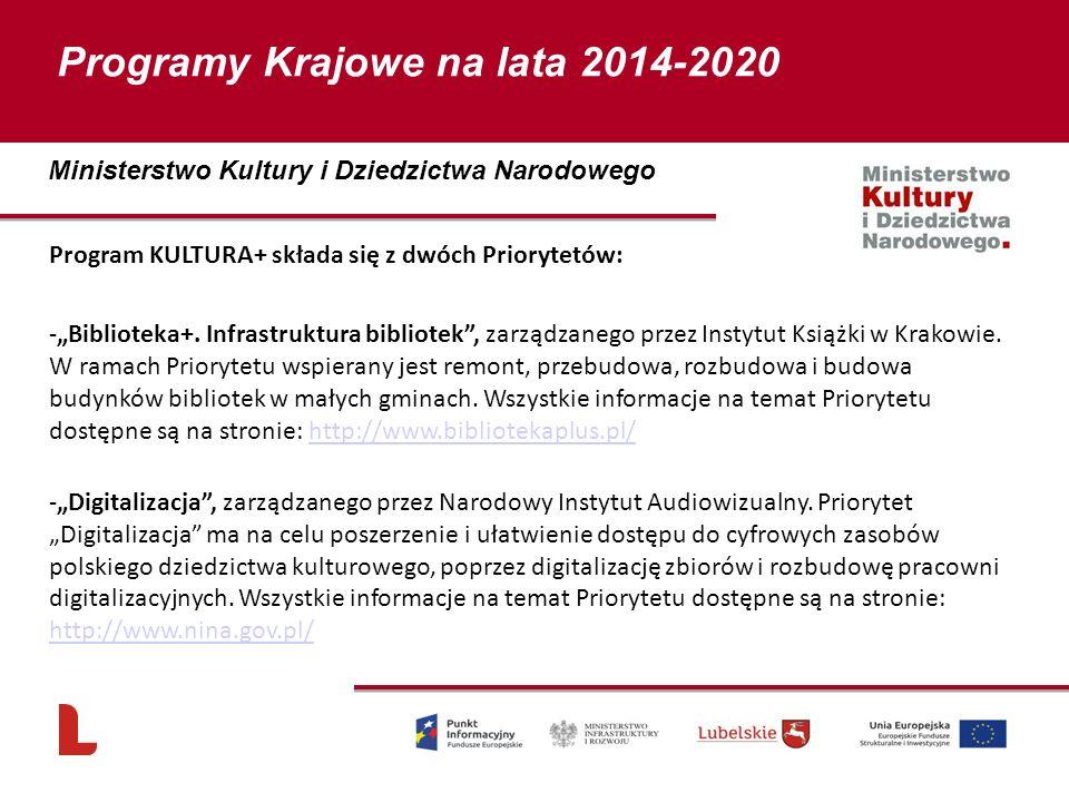"""Program KULTURA+ składa się z dwóch Priorytetów: -""""Biblioteka+. Infrastruktura bibliotek"""", zarządzanego przez Instytut Książki w Krakowie. W ramach Pr"""