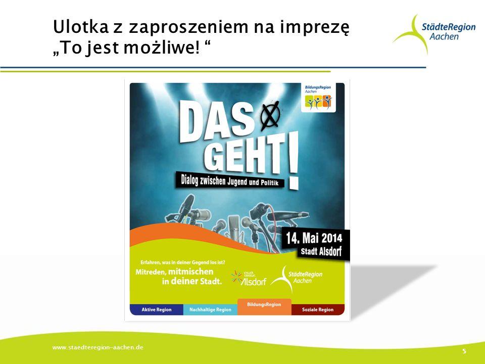 """Ulotka z zaproszeniem na imprezę """"To jest możliwe! www.staedteregion-aachen.de 5"""