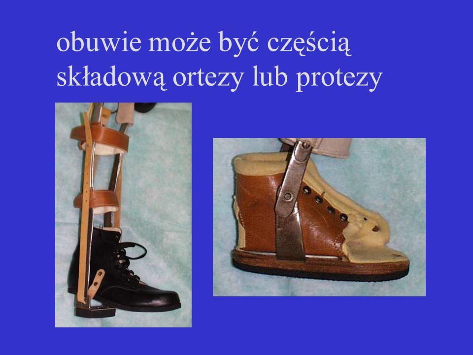 obuwie może być częścią składową ortezy lub protezy