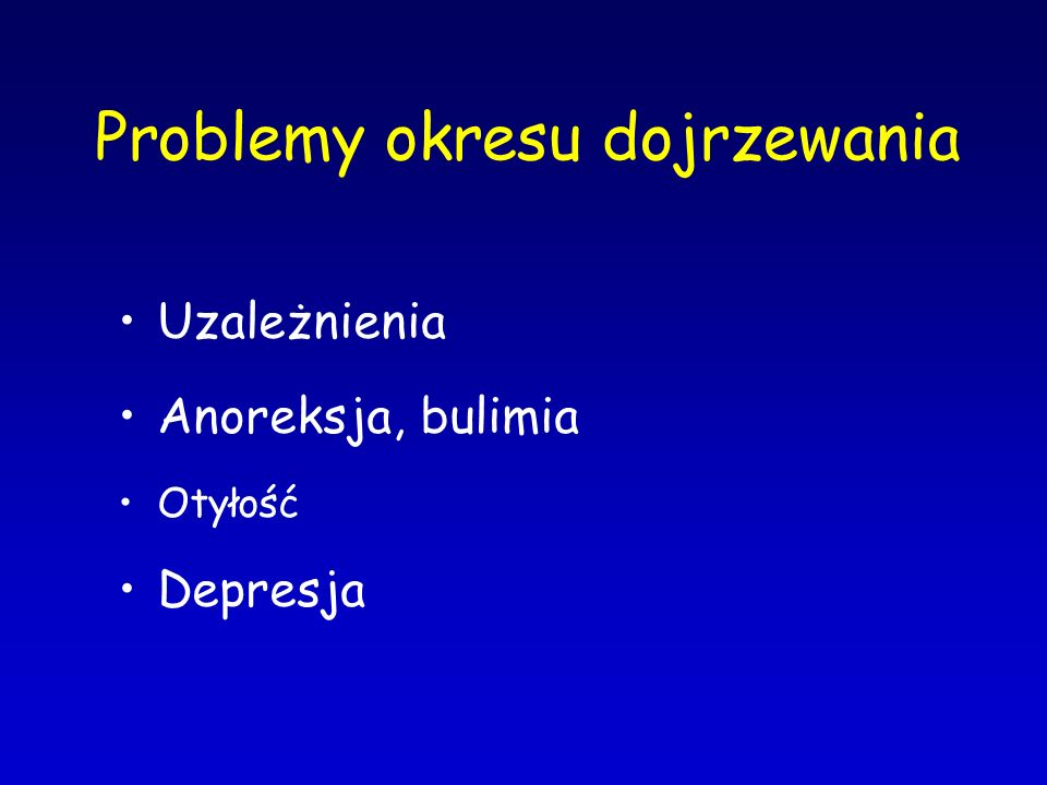 Leczenie Hospitalizacja –wskazania psychiatryczne (ryzyko samobójstwa) –wskazania internistyczne (obrzęki, zaburzenia elektrolitowe, hipoglikemia, zakażenia) Psychoterapia (> 6 m-cy) –terapia rodzinna Leczenie żywieniowe Leczenie przeciwdepresyjne