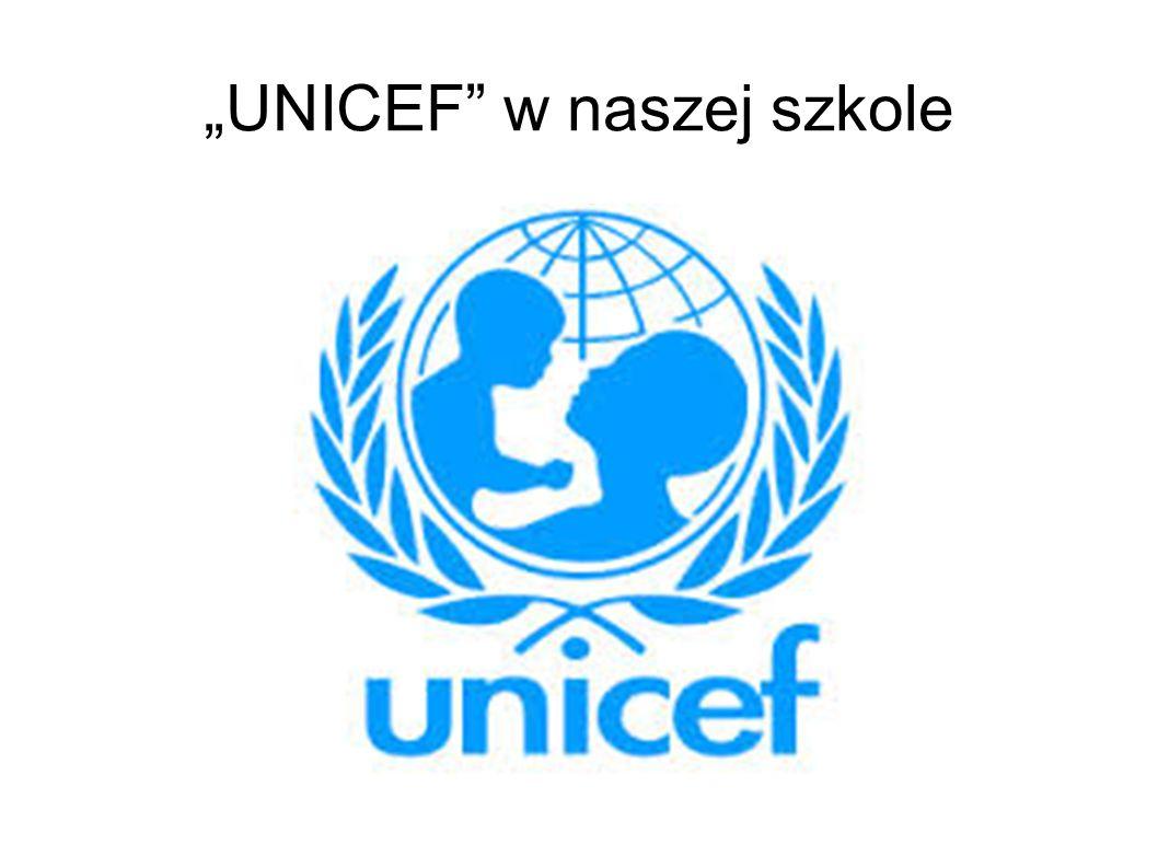 """""""UNICEF"""" w naszej szkole"""