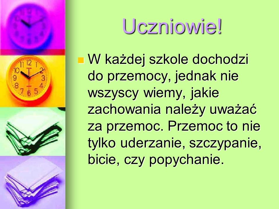 Uczniowie.