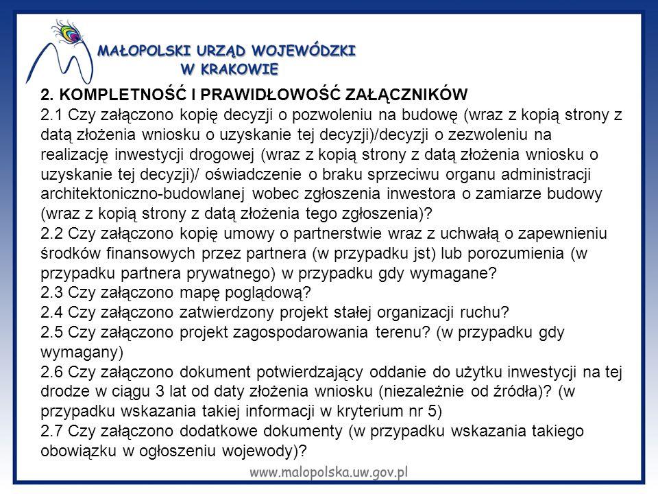 2. KOMPLETNOŚĆ I PRAWIDŁOWOŚĆ ZAŁĄCZNIKÓW 2.1 Czy załączono kopię decyzji o pozwoleniu na budowę (wraz z kopią strony z datą złożenia wniosku o uzyska