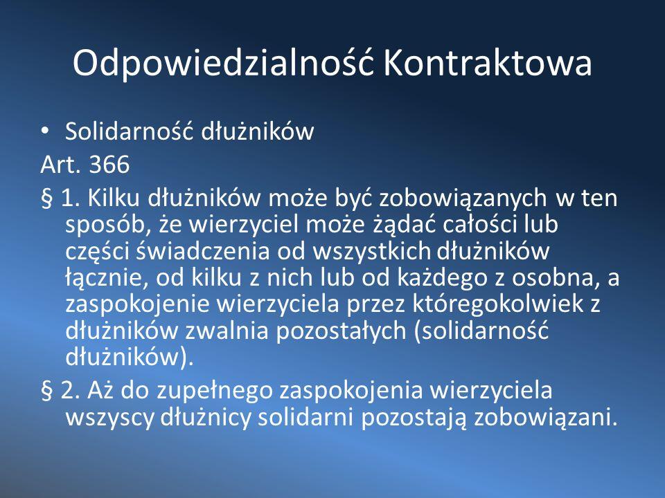 Odpowiedzialność Kontraktowa Solidarność dłużników Art.