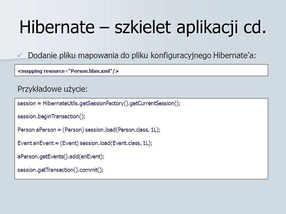 Hibernate – szkielet aplikacji cd.