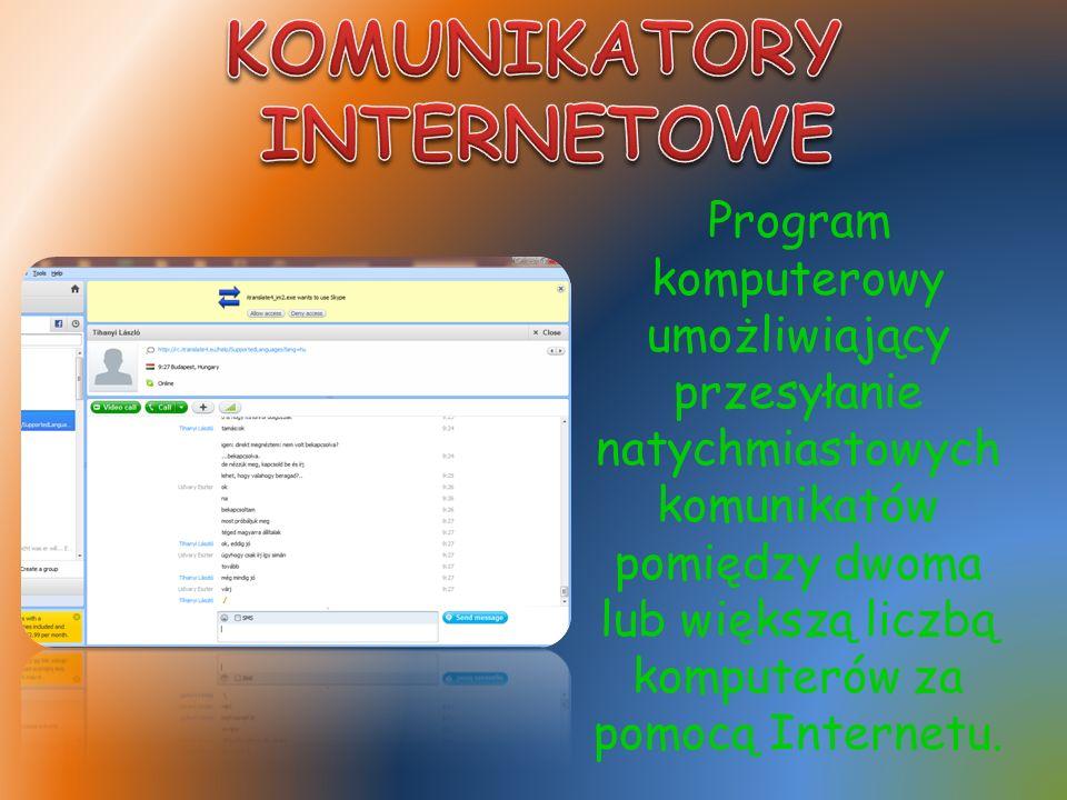 Program komputerowy umożliwiający przesyłanie natychmiastowych komunikatów pomiędzy dwoma lub większą liczbą komputerów za pomocą Internetu.