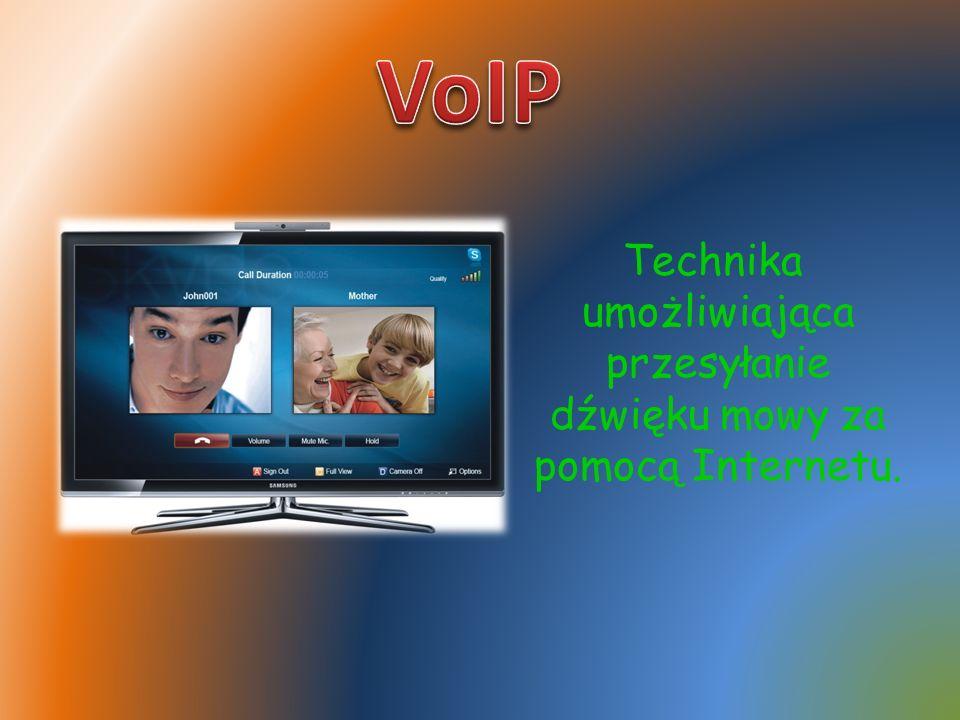 Technika umożliwiająca przesyłanie dźwięku mowy za pomocą Internetu.