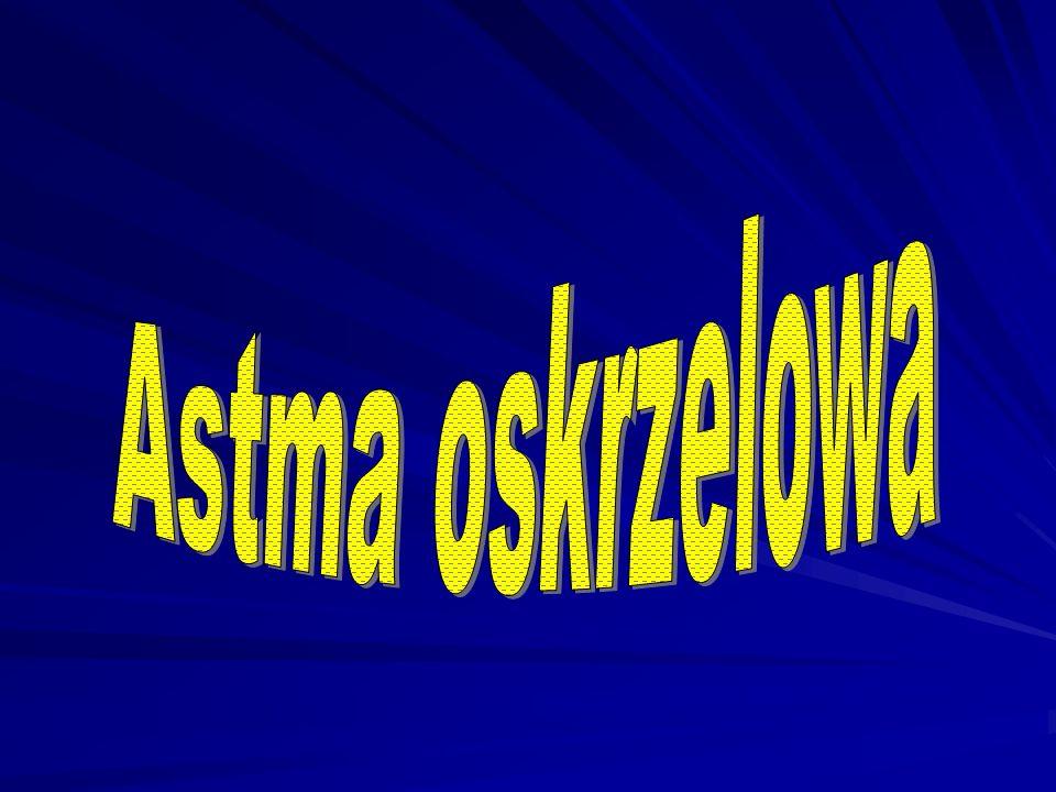 Astma oskrzelowa Definicja astmy obejmuje trzy charakterystyczne jej cechy: 1.