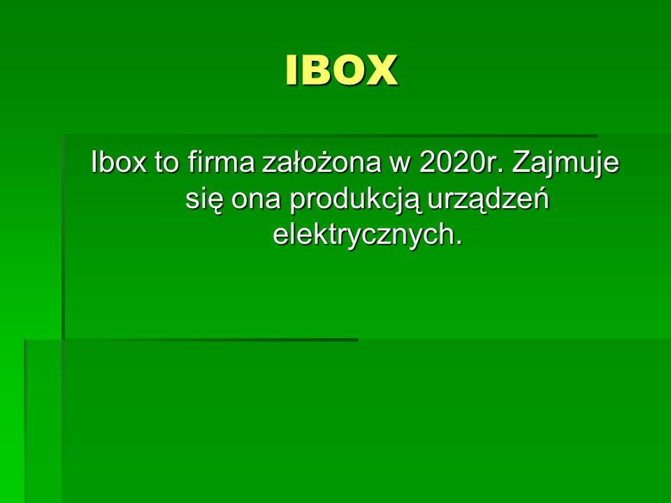 IBOX Ibox to firma założona w 2020r. Zajmuje się ona produkcją urządzeń elektrycznych.