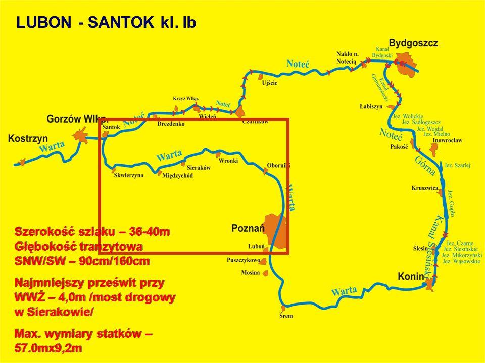 Szerokość szlaku – 36-40m Głębokość tranzytowa SNW/SW – 90cm/160cm Najmniejszy prześwit przy WWŻ – 4,0m /most drogowy w Sierakowie/ Max. wymiary statk