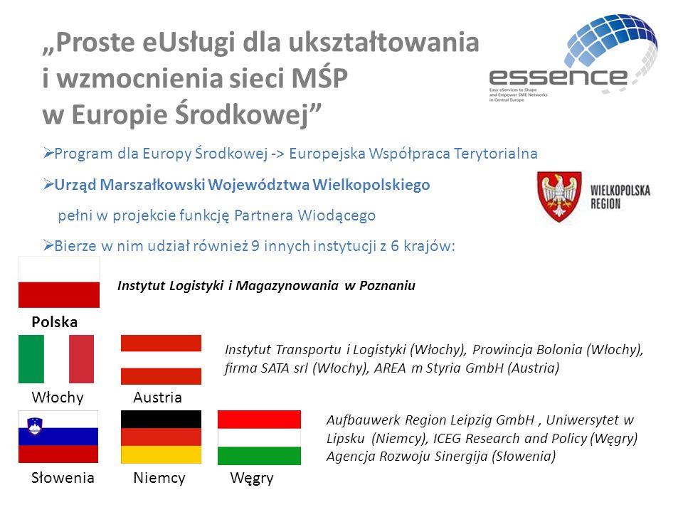 """""""Proste eUsługi dla ukształtowania i wzmocnienia sieci MŚP w Europie Środkowej""""  Program dla Europy Środkowej -> Europejska Współpraca Terytorialna """