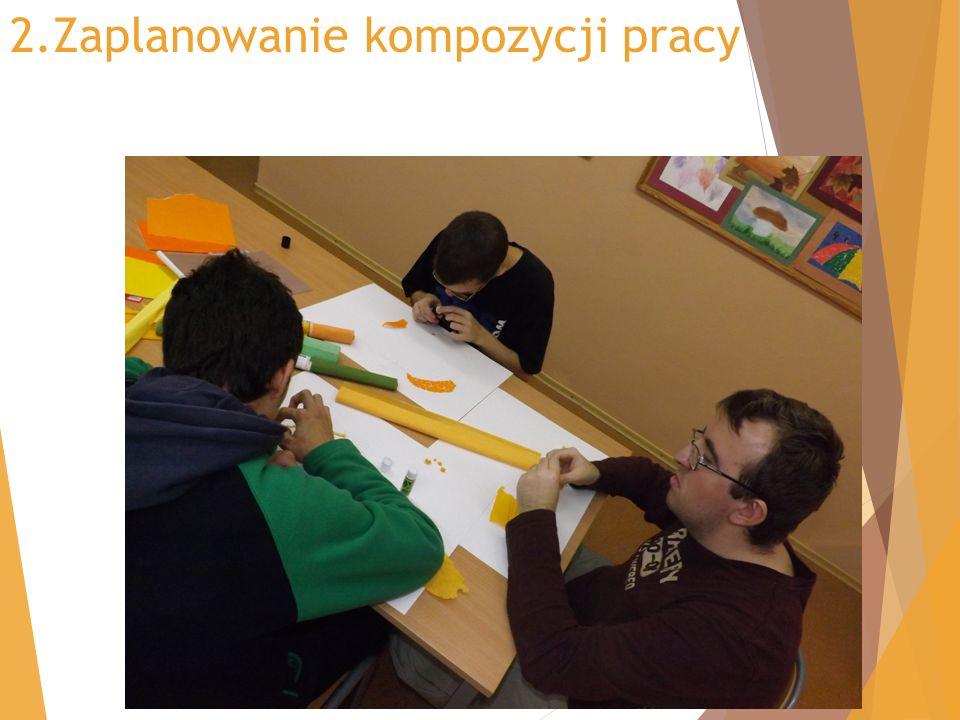 2.Zaplanowanie kompozycji pracy