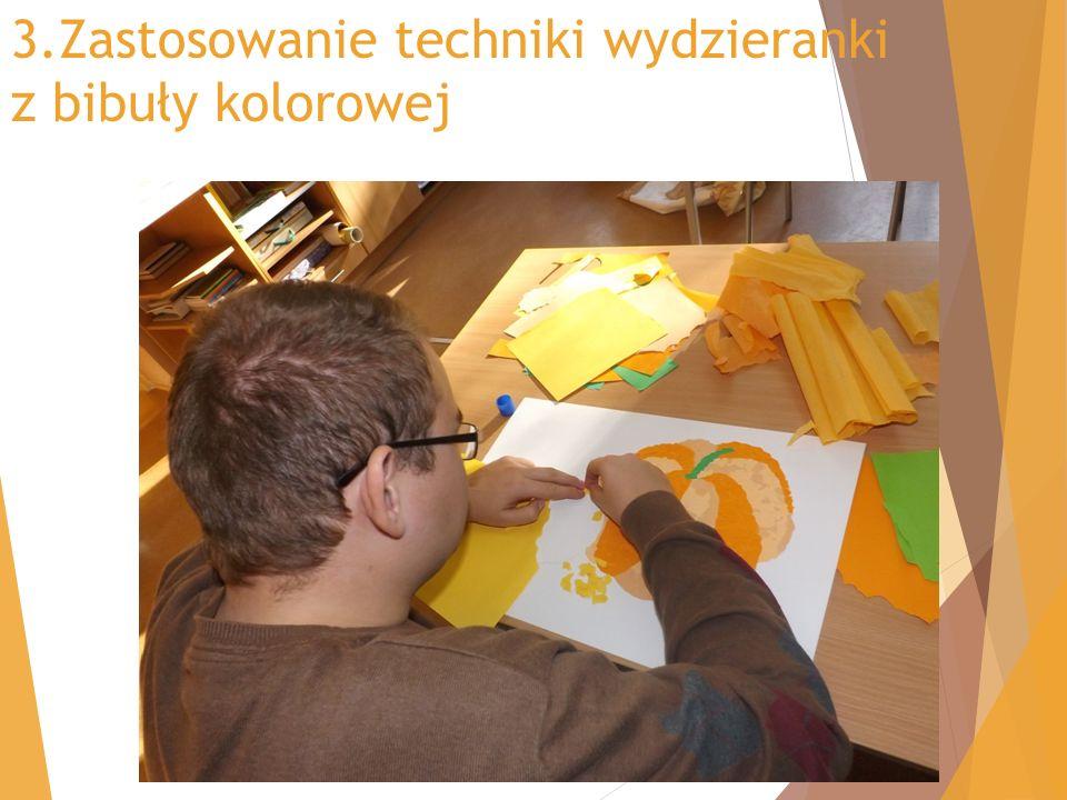 3.Zastosowanie techniki wydzieranki z bibuły kolorowej